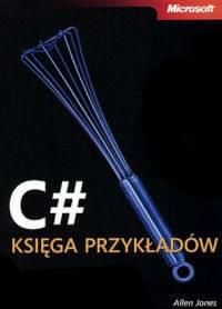 C# Ksi�ga przyk�ad�w