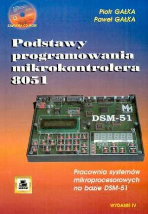 Podstawy programowania mikrokontrolera 8051  - Piotr Ga³ka, Pawe³ Ga³ka